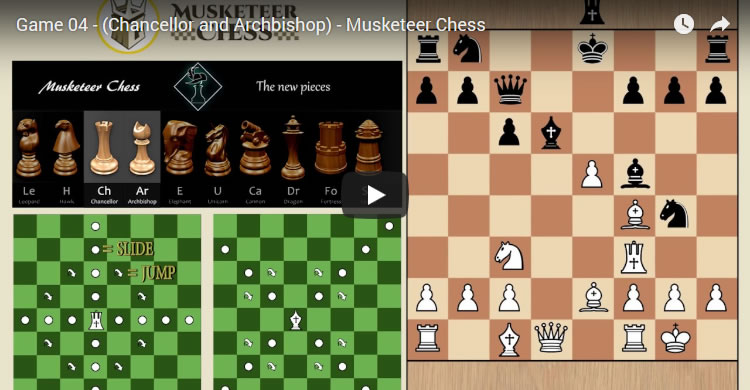 Game 04 – (Chancellor and Archbishop) – Musketeer Chess