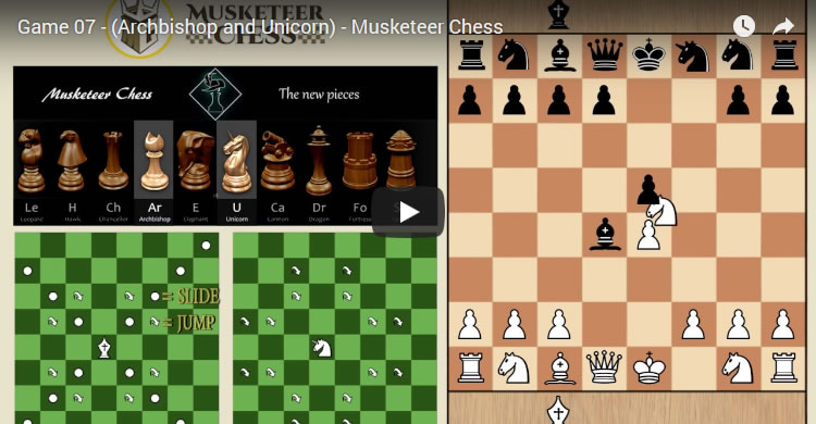 Game 07 – (Archbishop and Unicorn) – Musketeer Chess